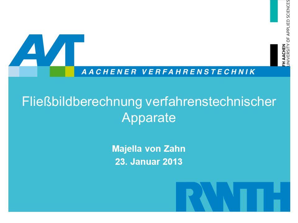 Fließbildberechnung verfahrenstechnischer Apparate Majella von Zahn 23. Januar 2013