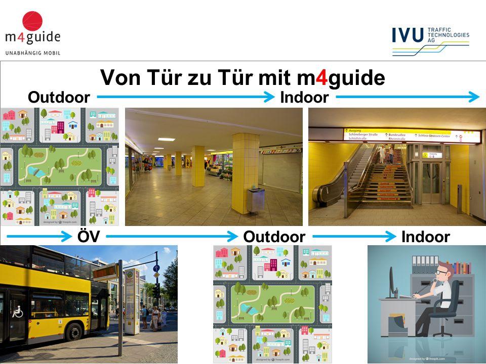 3 IndoorOutdoorÖV IndoorOutdoor Von Tür zu Tür mit m4guide