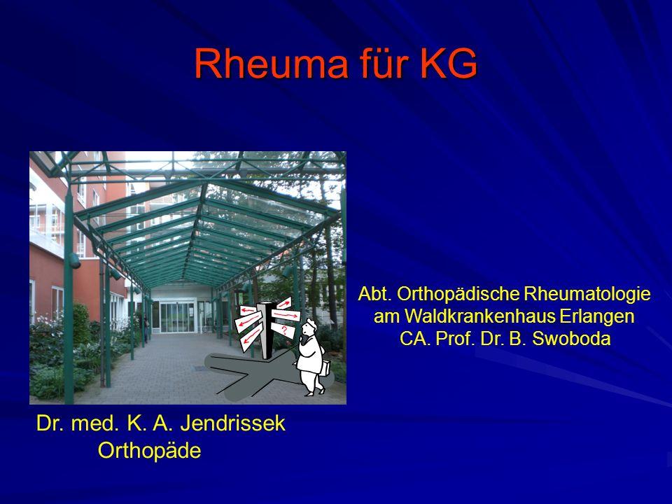 Rheuma für KG Dr. med. K. A. Jendrissek Orthopäde Abt.