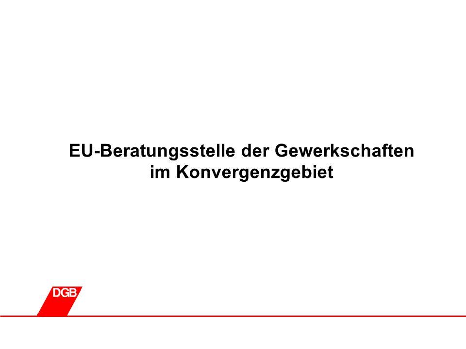 0 EU-Beratungsstelle der Gewerkschaften im Konvergenzgebiet