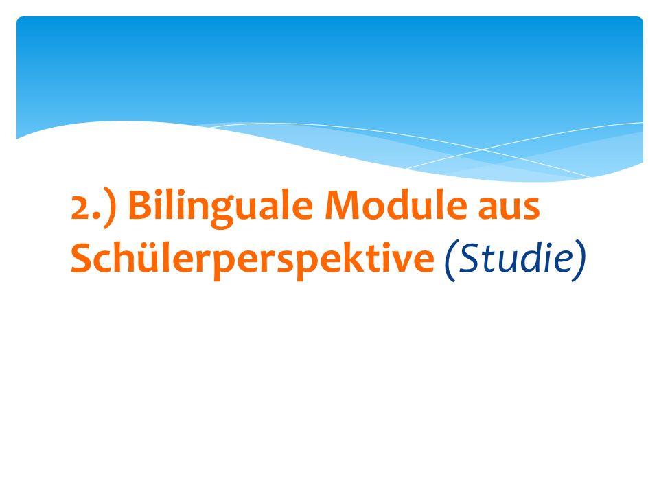 2.) Bilinguale Module aus Schülerperspektive (Studie)