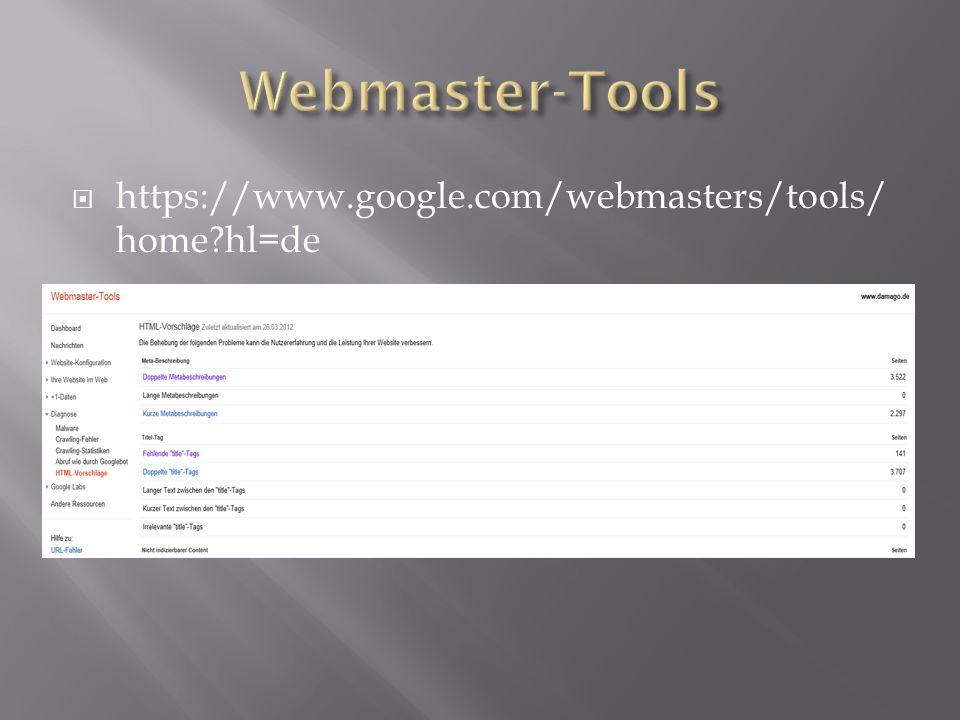  https://www.google.com/webmasters/tools/ home hl=de