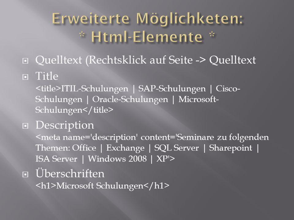  Quelltext (Rechtsklick auf Seite -> Quelltext  Title ITIL-Schulungen | SAP-Schulungen | Cisco- Schulungen | Oracle-Schulungen | Microsoft- Schulungen  Description  Überschriften Microsoft Schulungen