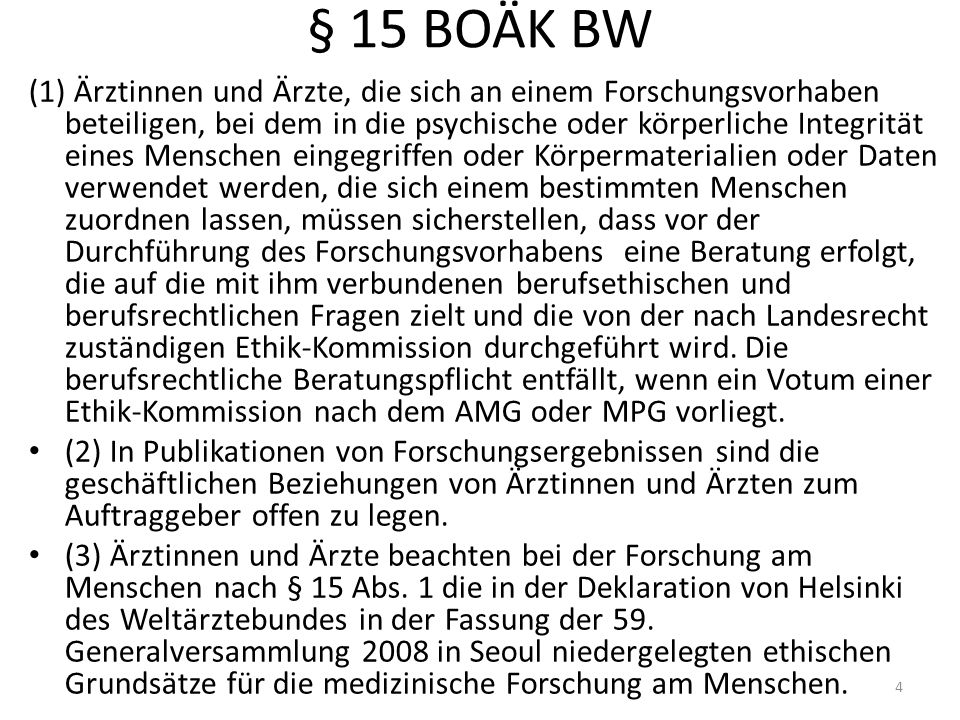 §§ 40 f., 96 Nr.10 f. AMG § 40 Allgemeine Voraussetzungen der klinischen Prüfung (1) … 3.