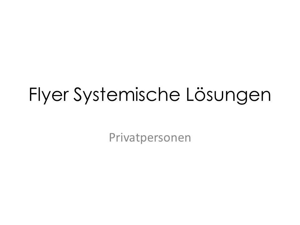 Flyer Systemische Lösungen Privatpersonen