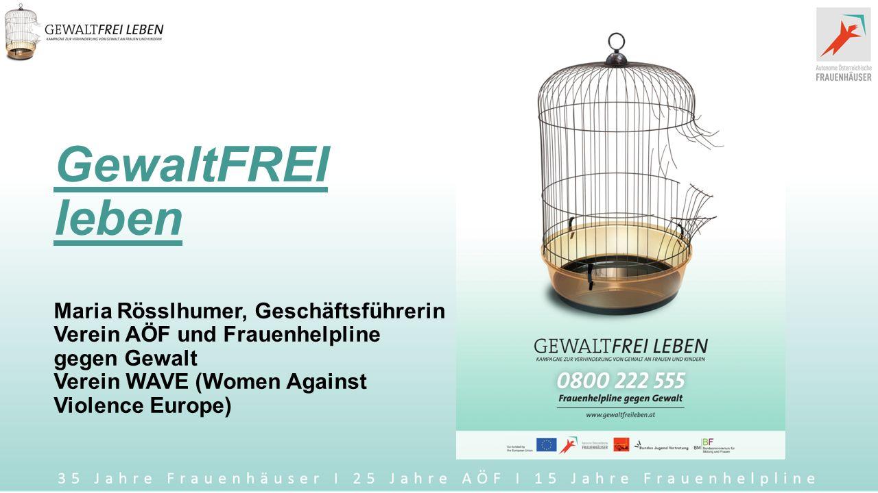 GewaltFREI leben Kampagne zur Verhinderung von Gewalt an Frauen und Kindern Präsentation am 25.