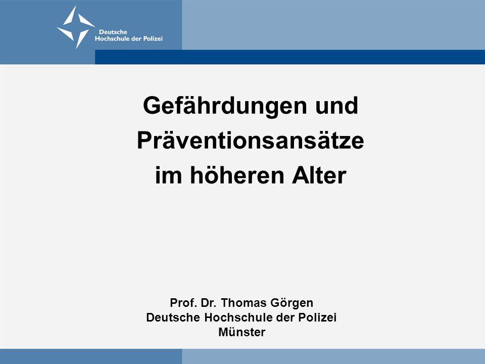Gefährdungen und Präventionsansätze im höheren Alter Prof.