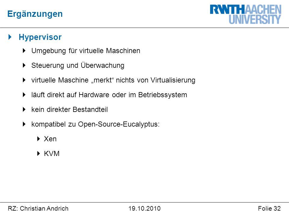 """RZ: Christian AndrichFolie 3219.10.2010  Hypervisor  Umgebung für virtuelle Maschinen  Steuerung und Überwachung  virtuelle Maschine """"merkt"""" nicht"""