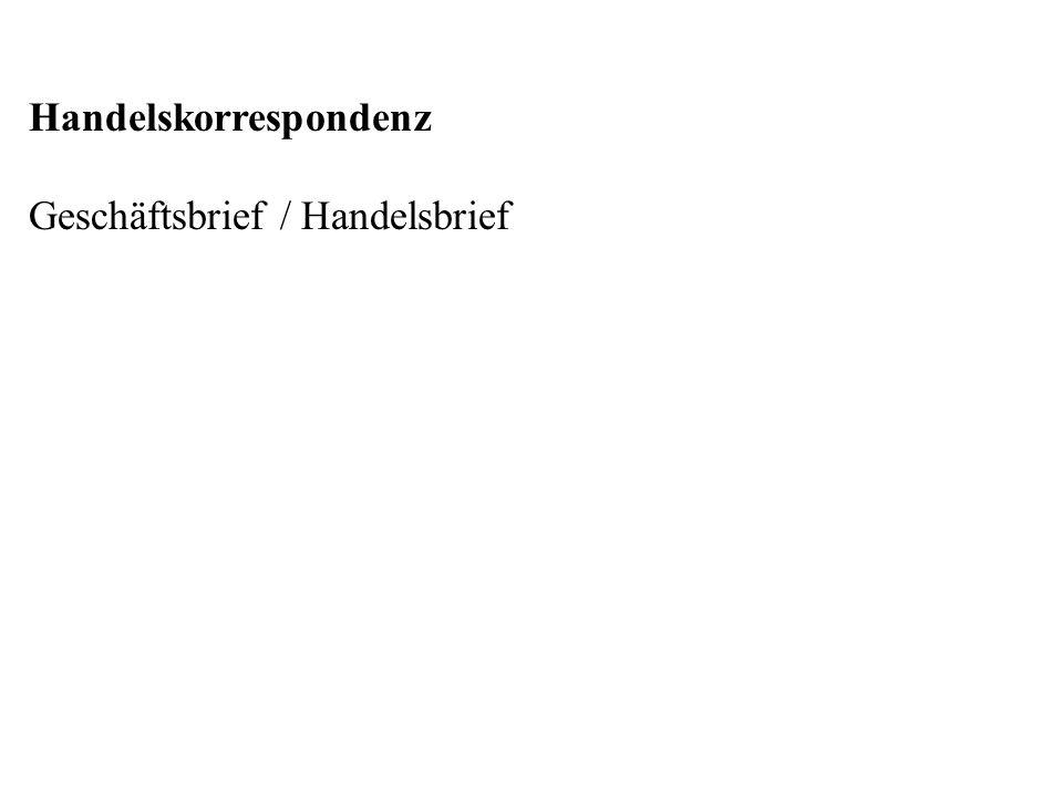 Handelskorrespondenz Geschäftsbrief / Handelsbrief