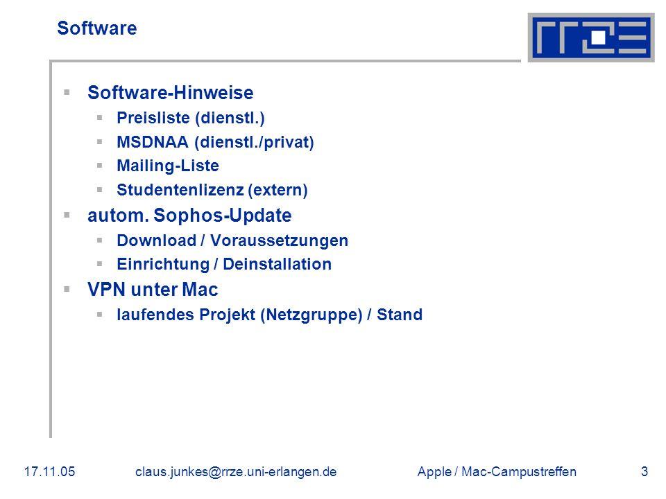 Apple / Mac-Campustreffen17.11.05claus.junkes@rrze.uni-erlangen.de3 Software  Software-Hinweise  Preisliste (dienstl.)  MSDNAA (dienstl./privat)  Mailing-Liste  Studentenlizenz (extern)  autom.