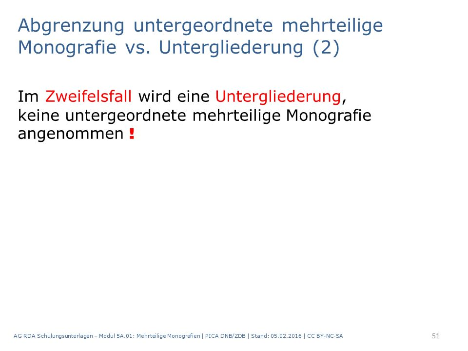Abgrenzung untergeordnete mehrteilige Monografie vs.