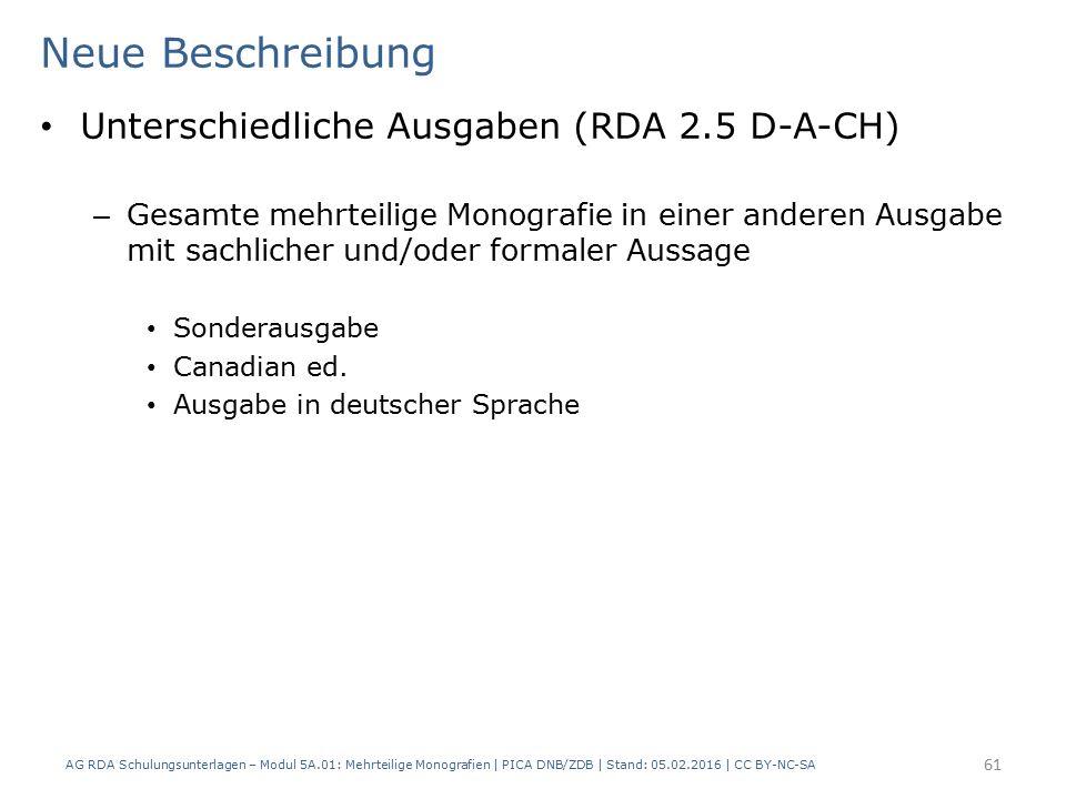 Neue Beschreibung Unterschiedliche Ausgaben (RDA 2.5 D-A-CH) – Gesamte mehrteilige Monografie in einer anderen Ausgabe mit sachlicher und/oder formaler Aussage Sonderausgabe Canadian ed.
