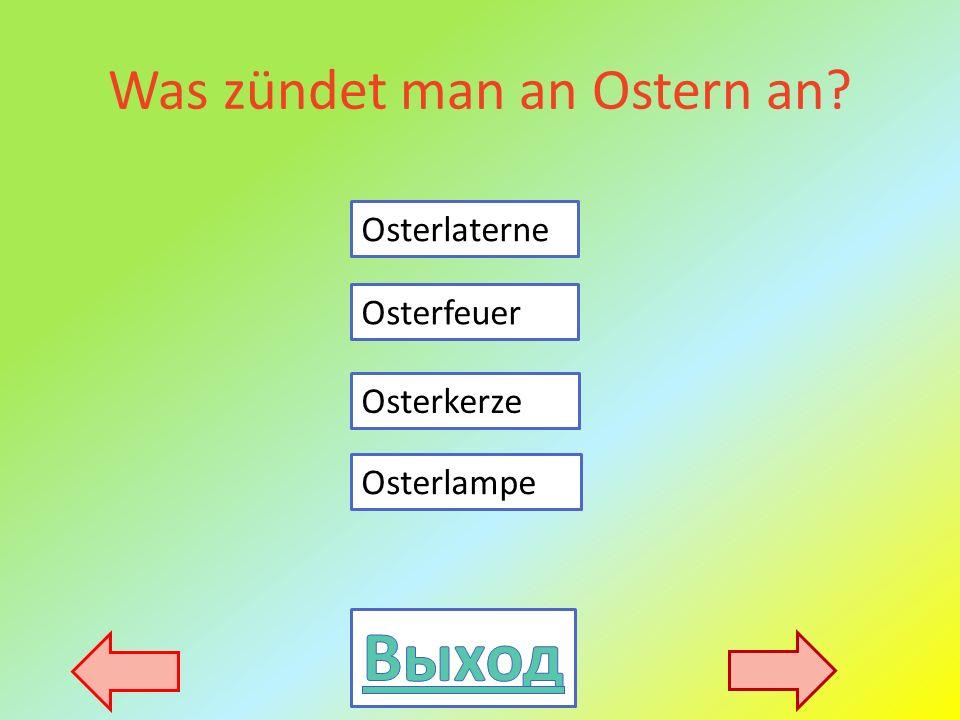 Was zündet man an Ostern an Osterlaterne Osterlampe Osterkerze Osterfeuer