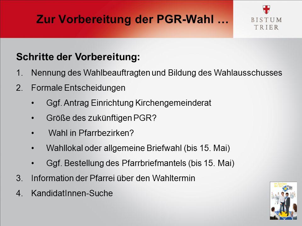 Schritte der Vorbereitung: 1.Nennung des Wahlbeauftragten und Bildung des Wahlausschusses 2.Formale Entscheidungen Ggf.