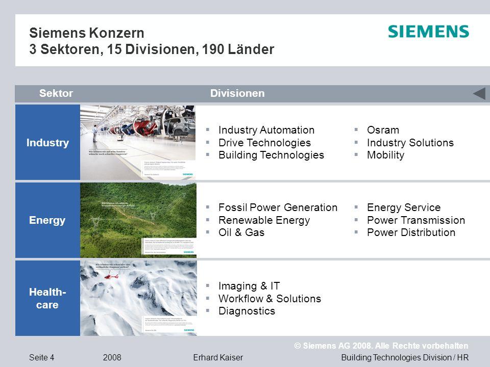 Building Technologies Division / HR © Siemens AG 2008. Alle Rechte vorbehalten 2008Erhard KaiserSeite 4  Imaging & IT  Workflow & Solutions  Diagno