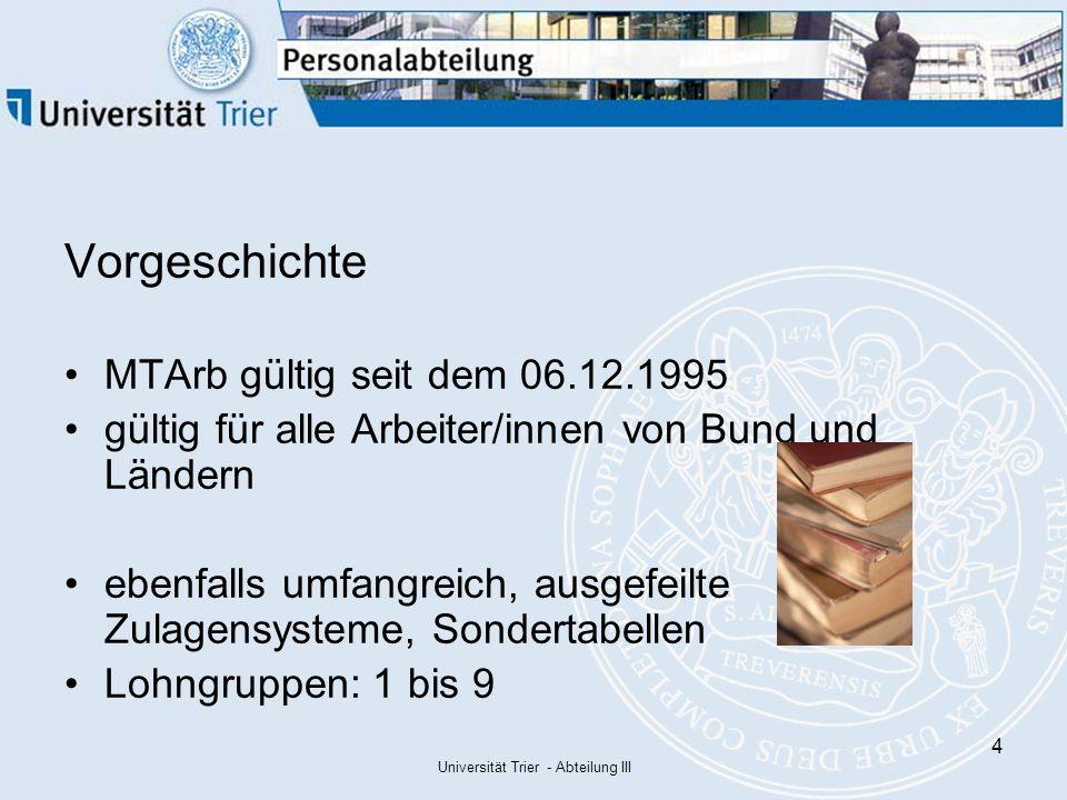 """Universität Trier - Abteilung III 5 Die """"neue Tarifwelt TVL tritt am 1."""