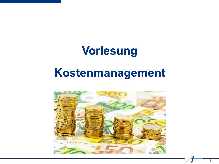 1 Kostenmanagement Vorlesung