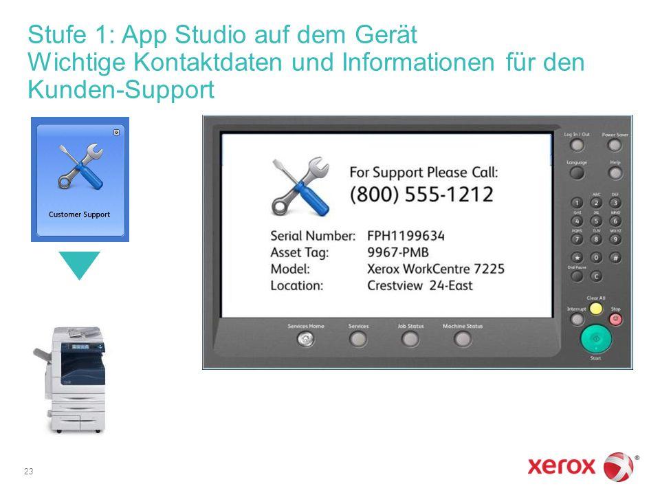 Stufe 1: App Studio auf dem Gerät Wichtige Kontaktdaten und Informationen für den Kunden-Support 23