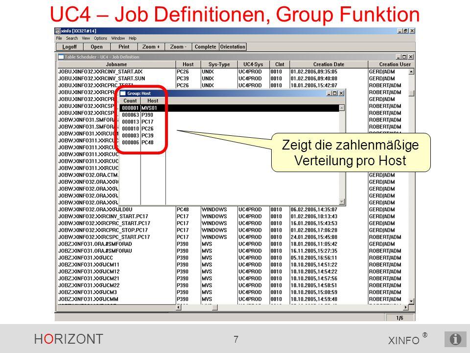 HORIZONT 7 XINFO ® UC4 – Job Definitionen, Group Funktion Zeigt die zahlenmäßige Verteilung pro Host