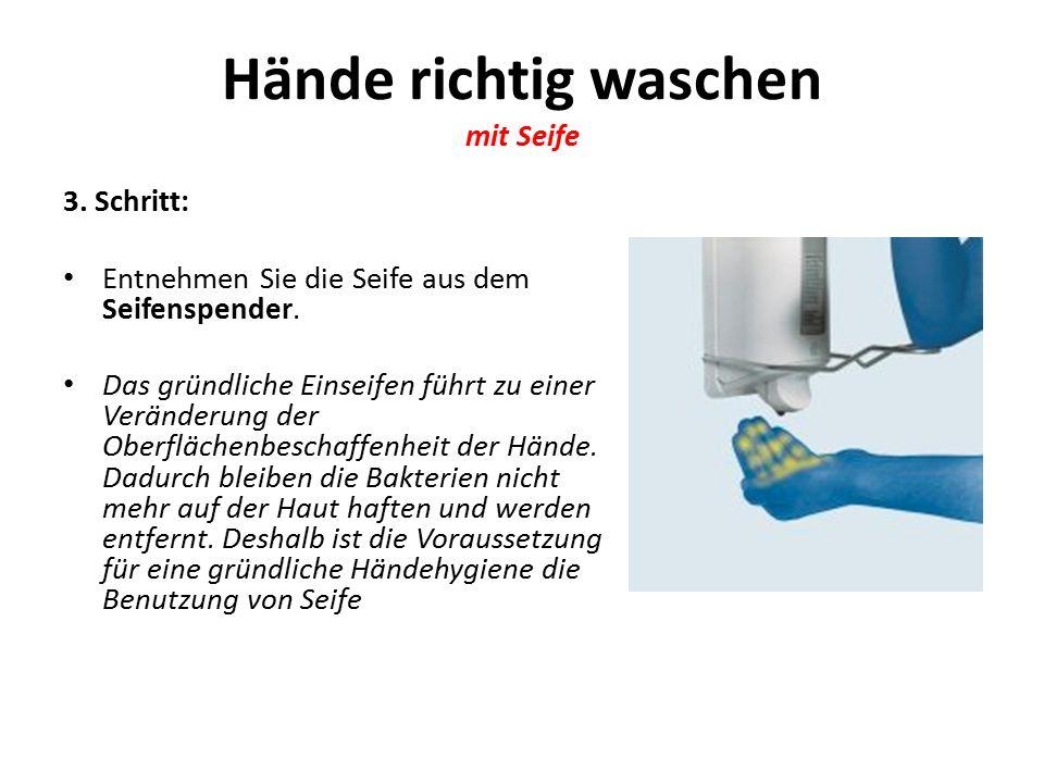 Hände richtig waschen mit Seife 3.Schritt: Entnehmen Sie die Seife aus dem Seifenspender.