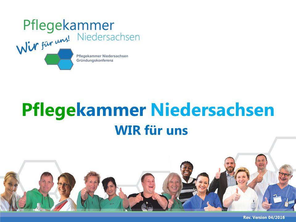 Pflegekammer Niedersachsen WIR für uns Rev. Version 04/2016