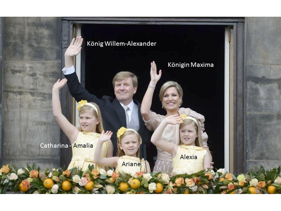 König Willem-Alexander Königin Maxima Catharina - Amalia Alexia Ariane