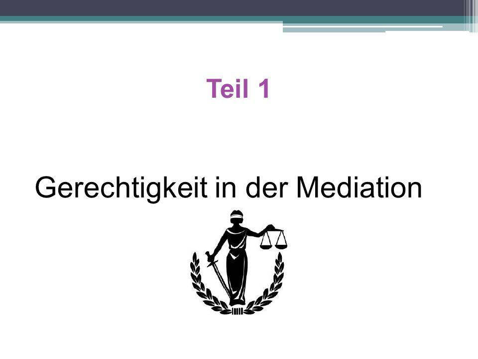 Teil 1 Gerechtigkeit in der Mediation