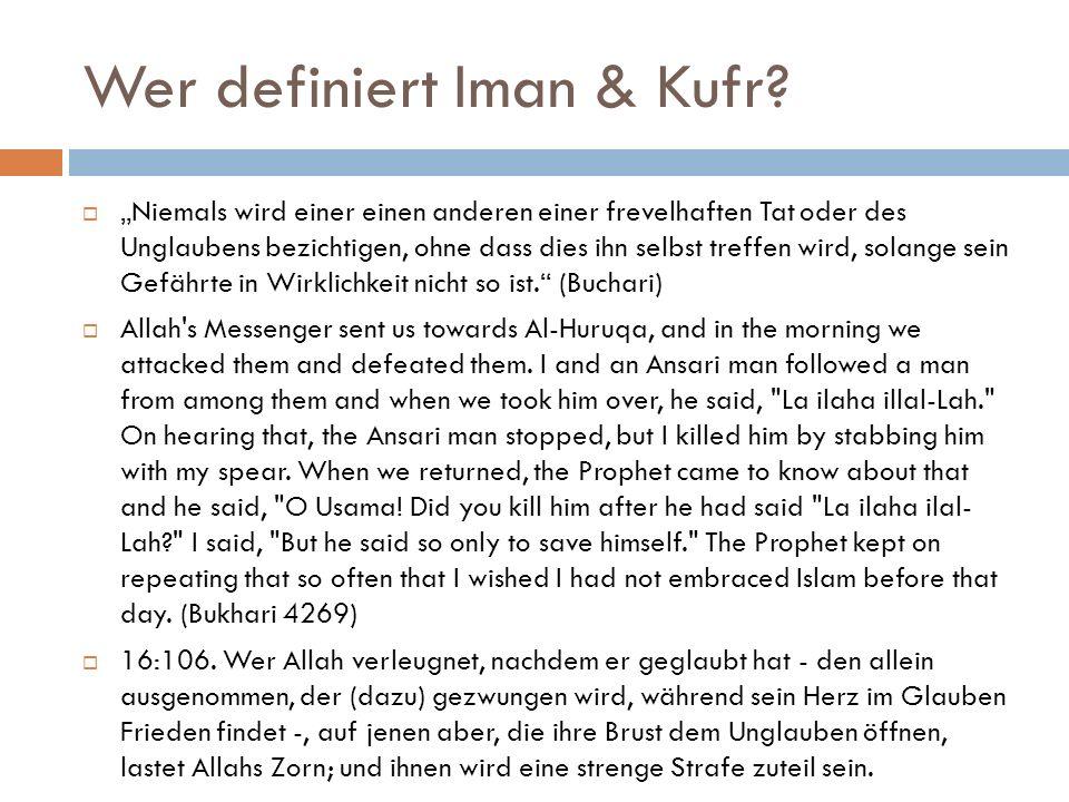 Wer definiert Iman & Kufr.