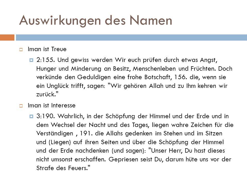 Auswirkungen des Namen  Iman ist Treue  2:155.