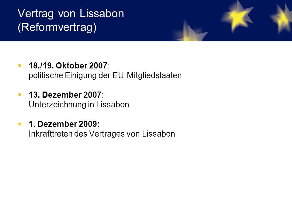 Vertrag von Lissabon (Reformvertrag)  18./19.