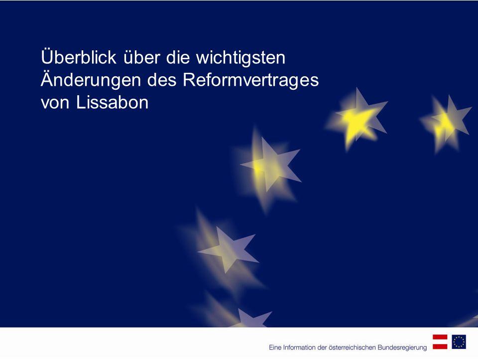 Überblick über die wichtigsten Änderungen des Reformvertrages von Lissabon