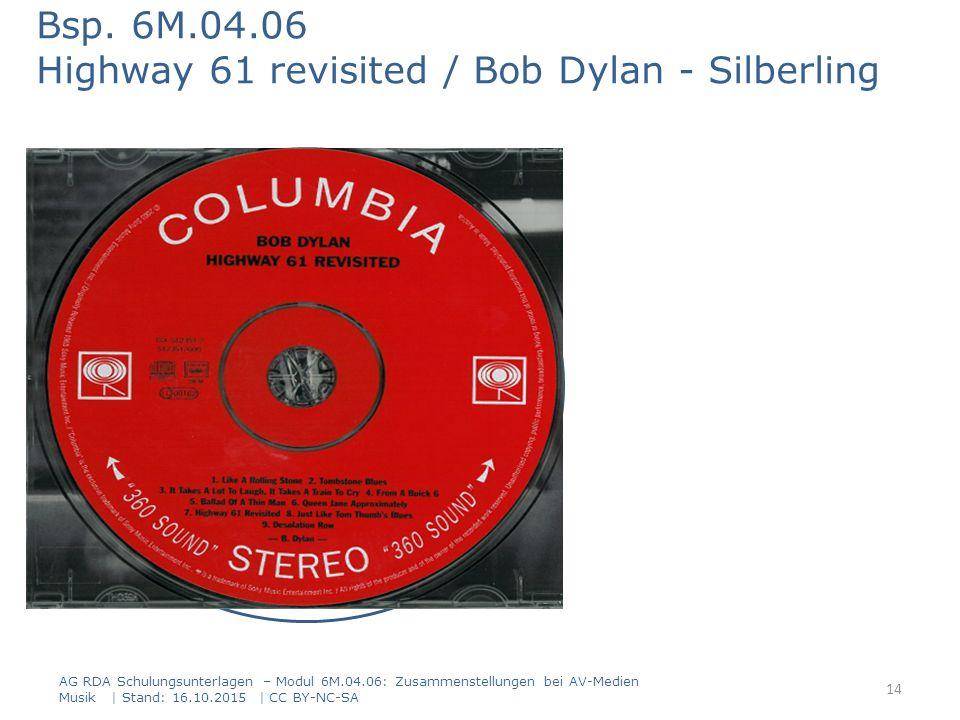 AG RDA Schulungsunterlagen – Modul 6M.04.06: Zusammenstellungen bei AV-Medien Musik | Stand: 16.10.2015 | CC BY-NC-SA Titel und Personen Bsp. 6M.04.06