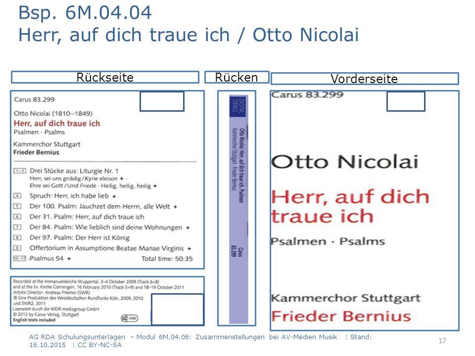 AG RDA Schulungsunterlagen – Modul 6M.04.06: Zusammenstellungen bei AV-Medien Musik | Stand: 16.10.2015 | CC BY-NC-SA Rückseite Vorderseite Bsp. 6M.04