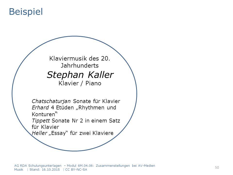 AG RDA Schulungsunterlagen – Modul 6M.04.06: Zusammenstellungen bei AV-Medien Musik | Stand: 16.10.2015 | CC BY-NC-SA Chatschaturjan Sonate für Klavie