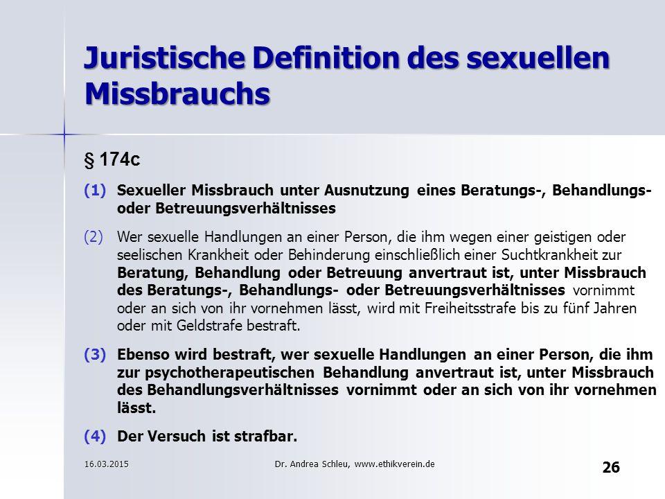 § 174c (1)Sexueller Missbrauch unter Ausnutzung eines Beratungs-, Behandlungs- oder Betreuungsverhältnisses (2)Wer sexuelle Handlungen an einer Person, die ihm wegen einer geistigen oder seelischen Krankheit oder Behinderung einschließlich einer Suchtkrankheit zur Beratung, Behandlung oder Betreuung anvertraut ist, unter Missbrauch des Beratungs-, Behandlungs- oder Betreuungsverhältnisses vornimmt oder an sich von ihr vornehmen lässt, wird mit Freiheitsstrafe bis zu fünf Jahren oder mit Geldstrafe bestraft.