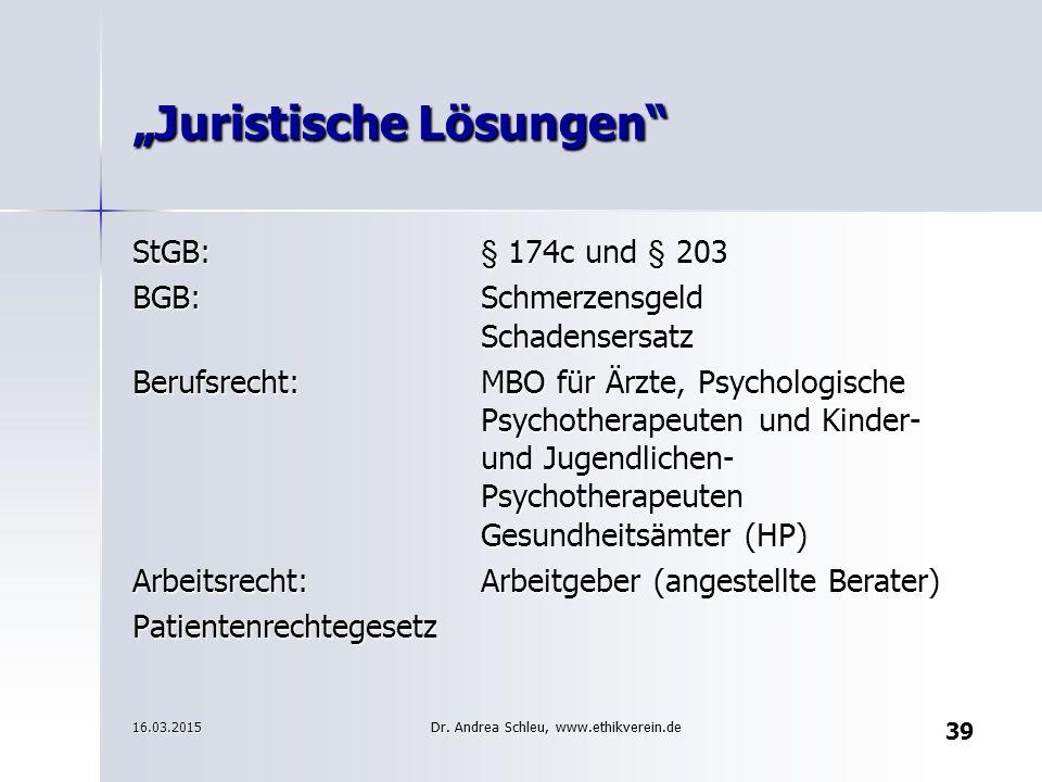 """39 """"Juristische Lösungen"""" StGB:§ 174c und § 203 BGB:Schmerzensgeld Schadensersatz Berufsrecht:MBO für Ärzte, Psychologische Psychotherapeuten und Kind"""