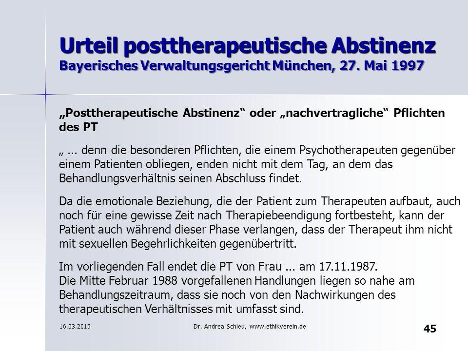 """45 Urteil posttherapeutische Abstinenz Bayerisches Verwaltungsgericht München, 27. Mai 1997 """" Posttherapeutische Abstinenz"""" oder """"nachvertragliche"""" Pf"""