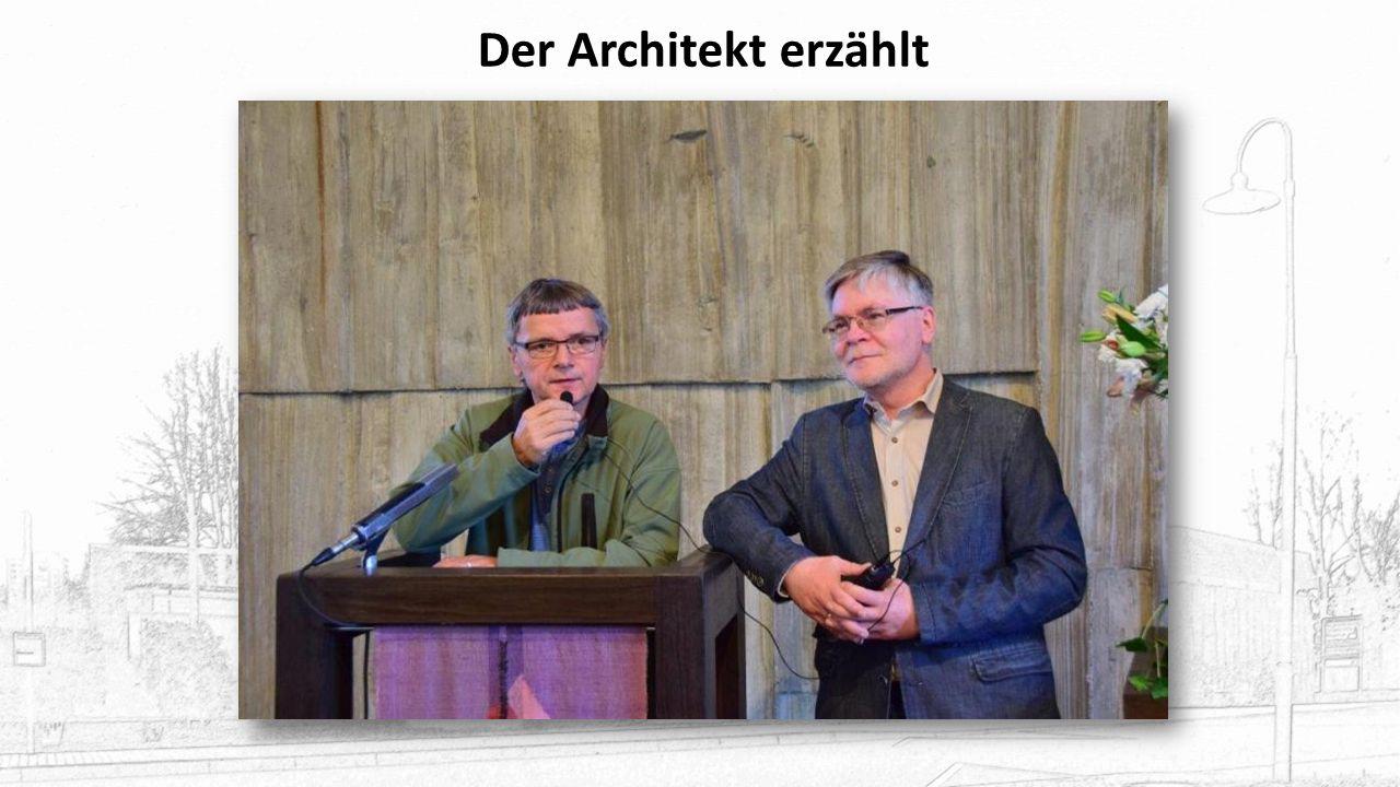 Der Architekt erzählt