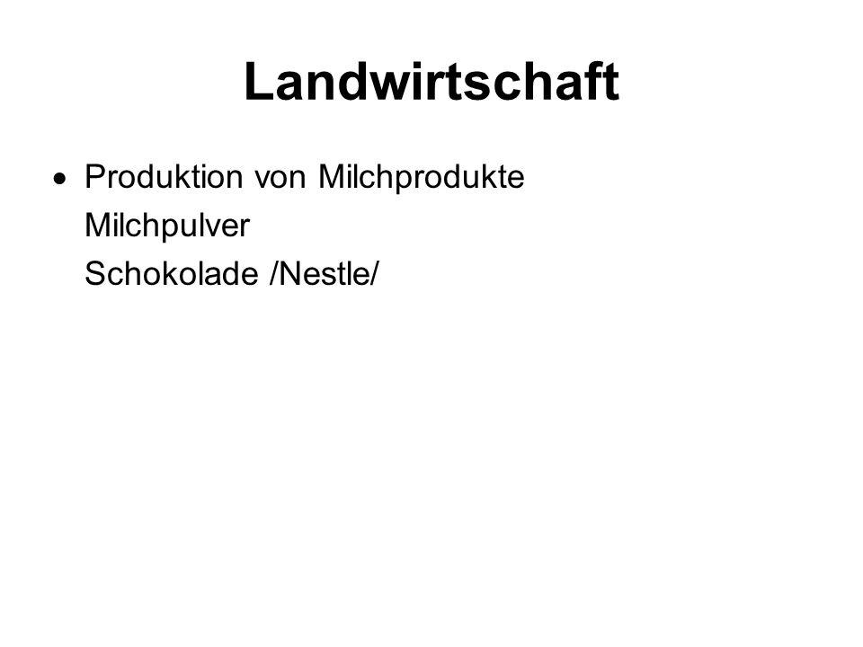 Landwirtschaft  Produktion von Milchprodukte Milchpulver Schokolade /Nestle/