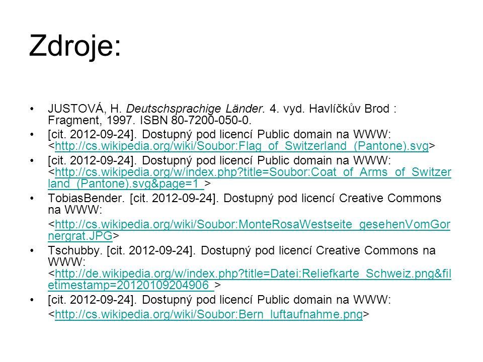 Zdroje: JUSTOVÁ, H. Deutschsprachige Länder. 4. vyd. Havlíčkův Brod : Fragment, 1997. ISBN 80-7200-050-0. [cit. 2012-09-24]. Dostupný pod licencí Publ