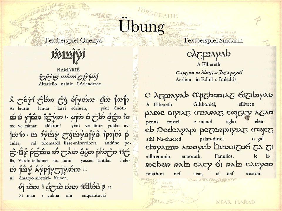Übung Textbeispiel QuenyaTextbeispiel Sindarin