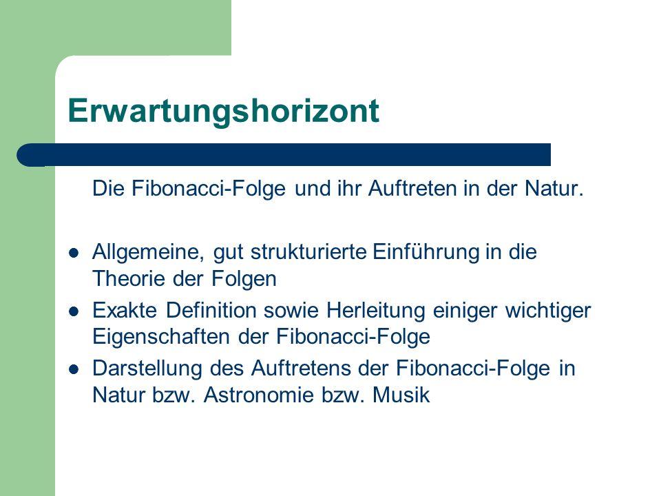 Erwartungshorizont Die Fibonacci-Folge und ihr Auftreten in der Natur.
