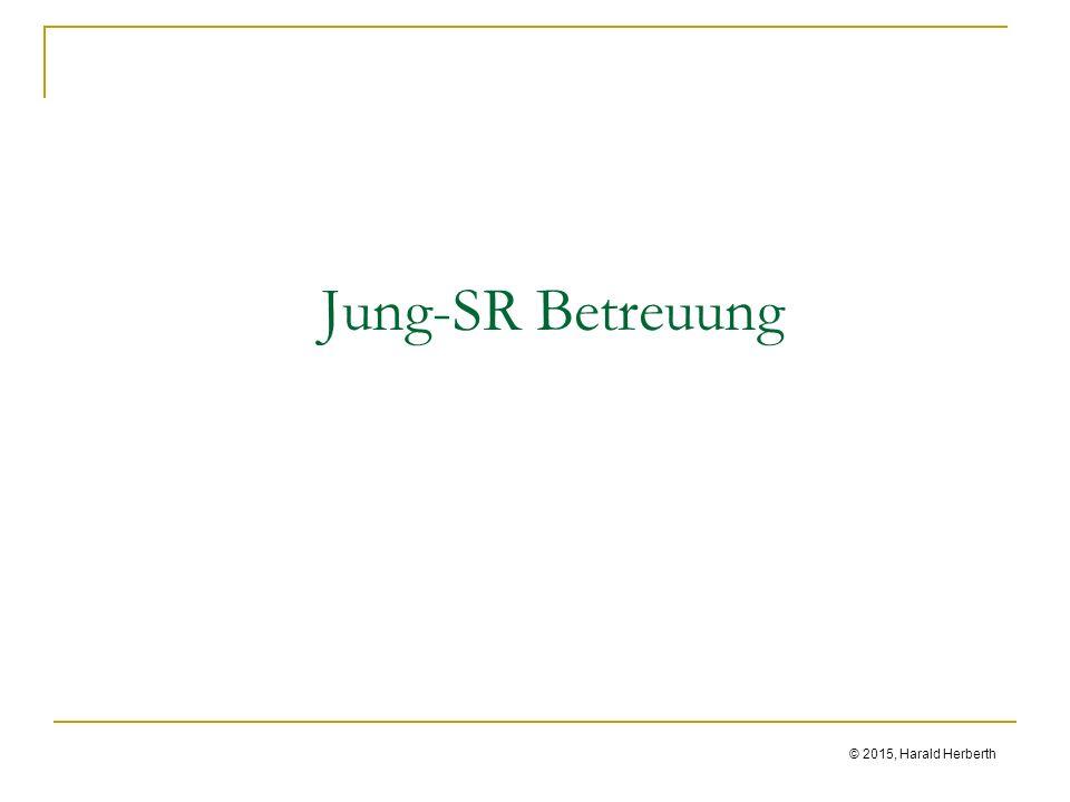 © 2015, Harald Herberth Jung-SR Betreuung