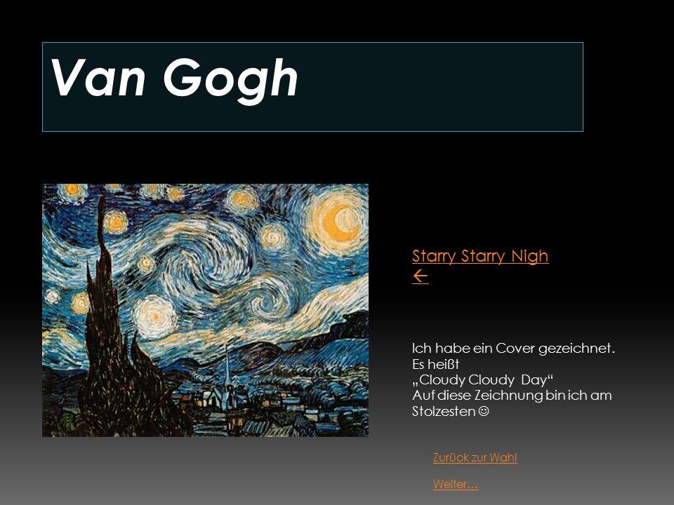 Van Gogh Starry Starry Nigh  Ich habe ein Cover gezeichnet.
