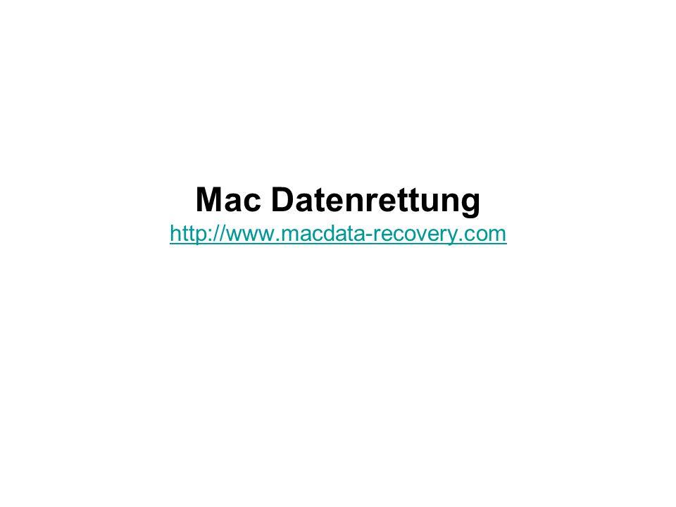 Mac Datenrettung http://www.macdata-recovery.com http://www.macdata-recovery.com