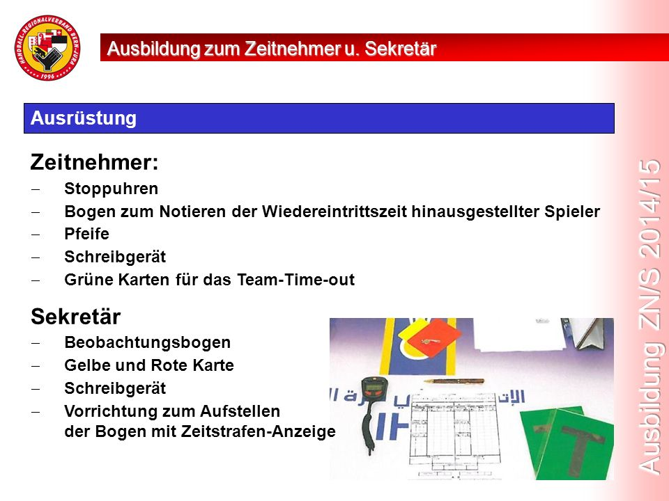 Vereinshallenfunktionär (VHF): Neue Charge Ausbildung zum Zeitnehmer u.