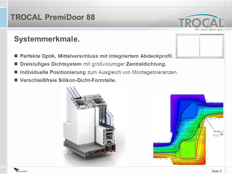 Seite 5 Systemmerkmale. Perfekte Optik, Mittelverschluss mit integriertem Abdeckprofil. Dreistufiges Dichtsystem mit großvolumiger Zentraldichtung. In