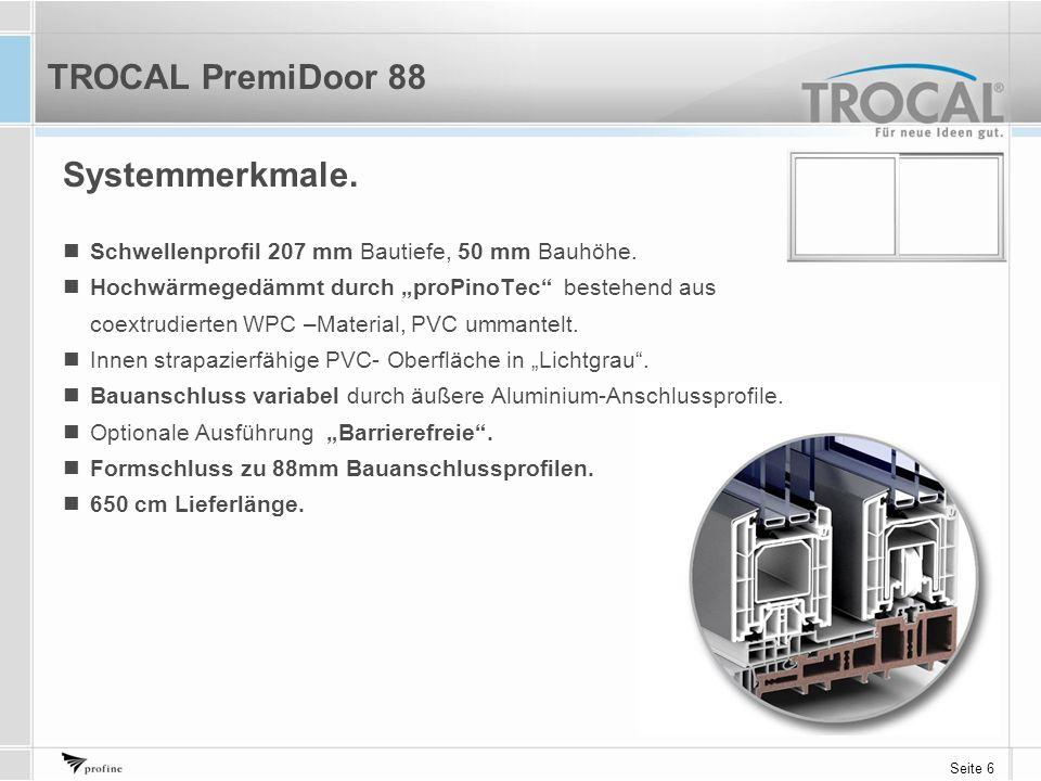 """Seite 6 Systemmerkmale. Schwellenprofil 207 mm Bautiefe, 50 mm Bauhöhe. Hochwärmegedämmt durch """"proPinoTec"""" bestehend aus coextrudierten WPC –Material"""