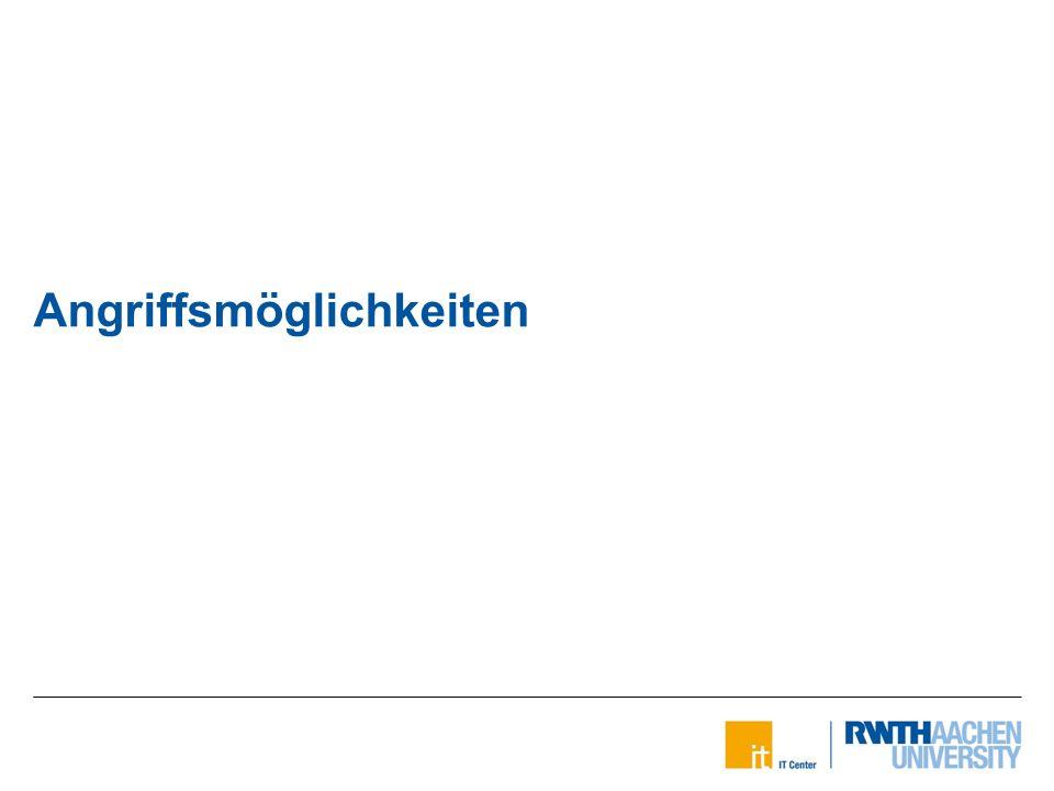 Konzeptionelle Anbindung einer Zwei-Faktor-Authentifizierung am IT Center Moritz Haine   20.01.2016 Angriffsmöglichkeiten 10 von 23 Einfache Passwörter sind zu unsicher Viele Gefahren durch das Internet Zwei-Faktor-Authentifizierung eine sicherere Alternative
