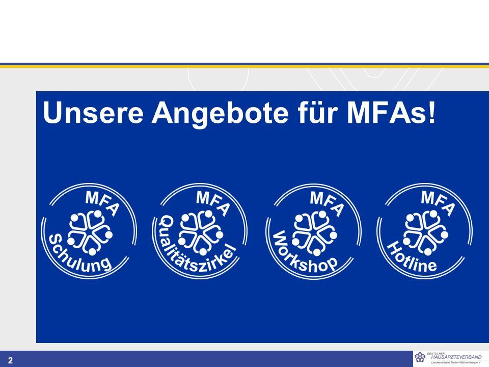 2 Unsere Angebote für MFAs!